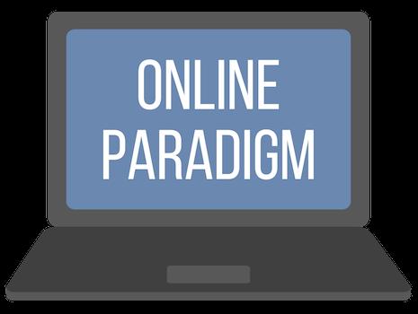 Online Paradigm