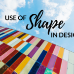 Use of Shape in Design