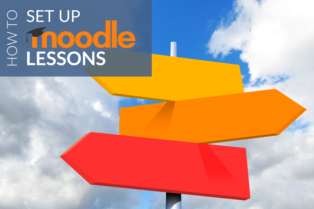 How to Set Up Moodle Lessons